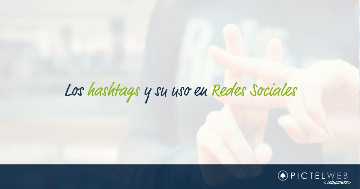 Los hashtags y su uso en Redes Sociales
